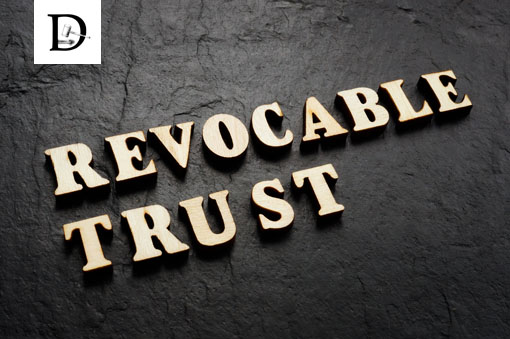 The Benefits of a Revocable Trust